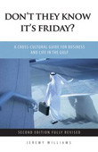 Don't they know it's Friday?: Cross-cultural considerations for business and life in the Gulf